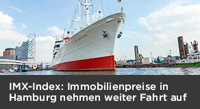 IMX-Index von ImmobilienScout24: Hamburg ist nach wie vor attraktiver Immobilienmarkt