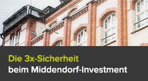 Die 3x-Sicherheit beim Middendorf-Investment