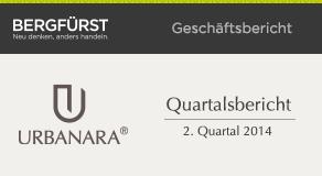 Quartalsbericht zum 2. Quartal 2014 von URBANARA