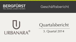 Quartalsbericht zum 3. Quartal 2014 von URBANARA